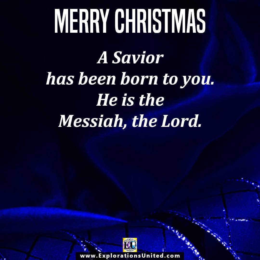 EXPLORATIONS-UNITED-PIC-MERRY-CHRISTMAS-A-SAVIOR-HAS-BEEEN-BORN-TO-YOU-1080-X-1080