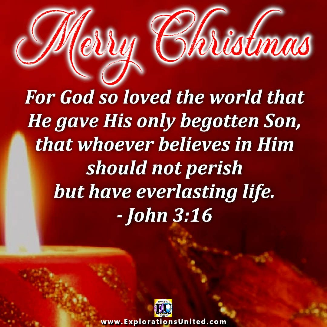 EXPLORATIONS-UNITED-PIC-MERRY-CHRISTMAS-John-3.16-For-God-so-loved-the-world-1080-X-1080